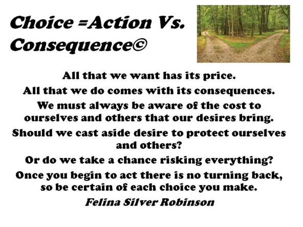 Choice =Action vs. consequences