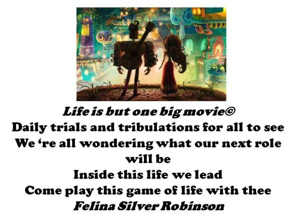 life is but one big movie