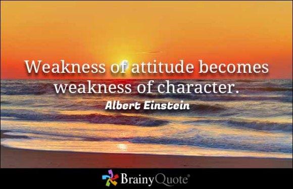 einstein-weakness-of-attitude